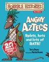 Horrible Histories Angry Aztecs