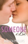Someone Else Just You 2