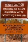 Border Crossings A Catherine James Thriller
