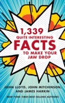 1339 Quite Interesting Facts To Make Your Jaw Drop