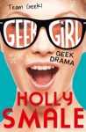 Geek Drama Geek Girl