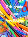 5th Grade Class Procedures