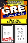 GRE Test Prep Algebra Review--Exambusters Flash Cards--Workbook 5 Of 6