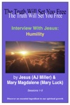 Interview With Jesus Humility Sessions 1-5