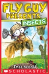 Fly Guy Presents Insects  Scholastic Reader Level 2