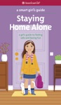 A Smart Girls Guide  Staying Home Alone Revised