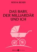 Das Baby, der Milliardär und ich - 2