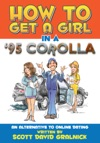 How To Get A Girl In A 95 CorollaAn Alternative To Online Dating