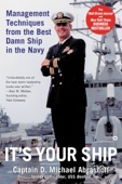 It's Your Ship - D. Michael Abrashoff Cover Art