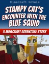 Stampy Cats Encounter With The Blue Squid
