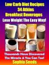 Low Carb Diet Recipes - 34 Atkins Breakfast Beverages