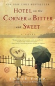 Hotel on the Corner of Bitter and Sweet - Jamie Ford Cover Art