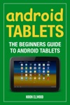 Android Tablets The Beginners Guide To Android Tablets