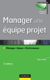 MANAGER UNE éQUIPE PROJET - 3èME éDITION