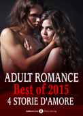 Adult Romance - Best of 2015, 4 storie d'amore