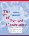 The Art Of Focused Conversation