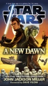 A New Dawn: Star Wars - John Jackson Miller & Dave Filoni Cover Art