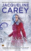 Jacqueline Carey - Poison Fruit bild