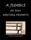 A Jumble Of 500 Writing Prompts