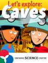 Lets Explore Caves