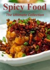 Spicy Food The Ultimate Collection