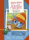 Angry Birds Stella Diaries Willow Takes The Stage