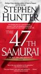 The 47th Samurai