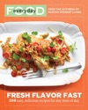 Everyday Food Fresh Flavor Fast