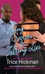 Keeping Secrets  Telling Lies
