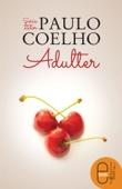 Adulter - Paulo Coelho & Micaela Ghițescu