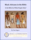 Black Africans In The Bible Is The Bible For White People Only