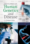 Encyclopedia Of Human Genetics And Disease