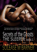 Secrets of the Ghosts: The Sleeper