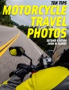 Ten Tips Motorcycle Travel Photos