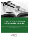 Doing Business In Dubai - Focus Arab Health