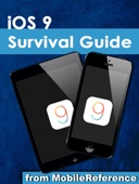 iOS 9 Survival Guide: Step-by-Step User Guide for iOS9 on the iPhone, iPad, and iPod Touch: New Features, Getting Started, Tips and Tricks