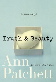 Truth & Beauty - Ann Patchett Book