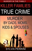 Similar eBook: KILLER FAMILIES: TRUE CRIME