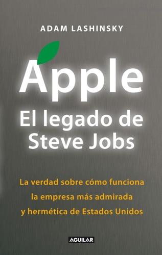 Apple El legado de Steve Jobs