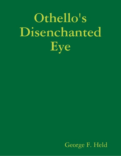 Othellos Disenchanted Eye