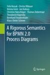 A Rigorous Semantics For BPMN 20 Process Diagrams
