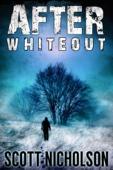 After: Whiteout - Scott Nicholson Cover Art