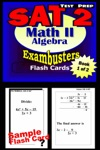 SAT 2 Math Level II Test Prep Review--Exambusters Algebra 1 Flash Cards--Workbook 1 Of 2