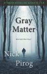 Gray Matter Thomas Prescott 2