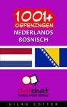 1001 Oefeningen Nederlands - Bosnisch