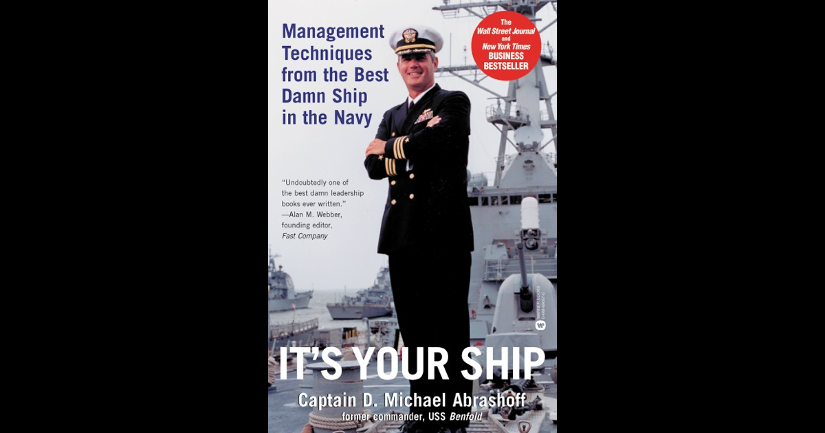 its your ship book report It's your ship: management techniques from the best damn ship in the navy  ebook: michael abrashoff:  look inside this book it's  write a customer  review.
