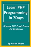 Learn PHP Programming In 7Days Ultimate PHP Crash Course For Beginners