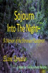 Sojourn Into The Night A Memoir Of The Peruvian Rainforest