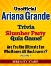 Unofficial Ariana Grande Trivia Slumber Party Quiz Game Volume 1