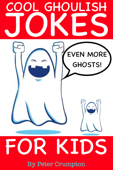 Even More Cool Ghoulish Jokes For Kids